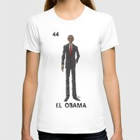 "obama T-shirts featuring EL OBAMA by ""dfrnt"""
