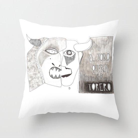 El toro que quería ser torero Throw Pillow