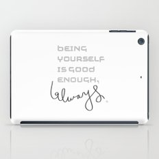 being yourself iPad Case