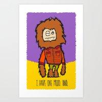 I Have One Mood. BAD. Art Print