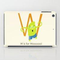 W is for Woooo! iPad Case