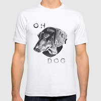 Oh My Dog ! Mens Fitted Tee Ash Grey SMALL