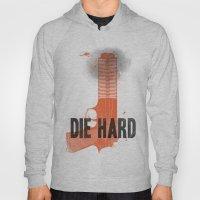Die Hard Hoody