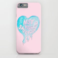 Not Your Sweetheart iPhone 6 Slim Case