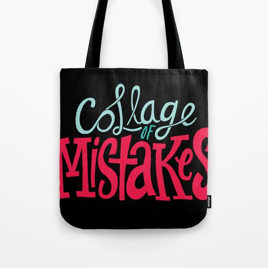 Collage of Mistakes Tote Bag