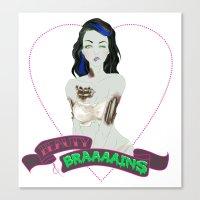Beauty & Braaaains Canvas Print