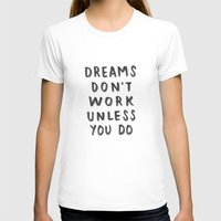 Dreams Don't Work Unless You Do - Pink & White Typography 02 Womens Fitted Tee White SMALL