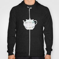 Let's Have A Cup Of Tea Hoody