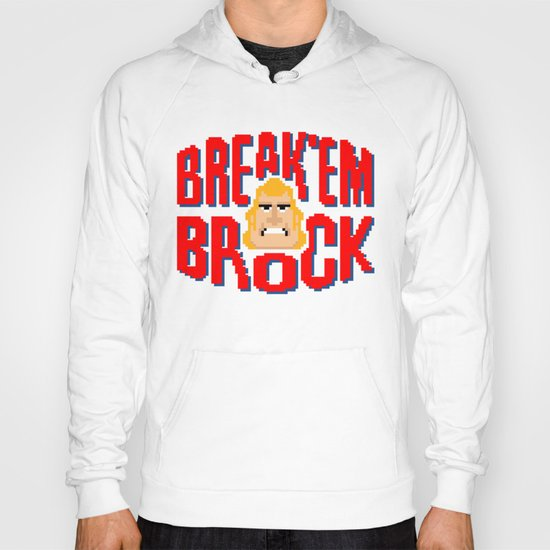 Break'em Brock Hoody