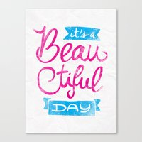 It´s a Beautiful Day Canvas Print