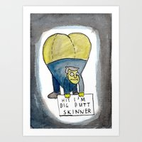 HI! I'M BIG BUTT SKINNER Art Print