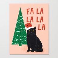Black Cat Cute Fa La La … Canvas Print