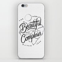 The World's Beautiful If You Complain A Little Less iPhone & iPod Skin