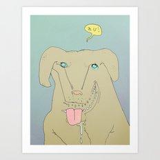 Dogdy dog Art Print
