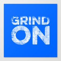 Grind On Canvas Print