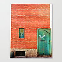 That Thing You've Been L… Canvas Print