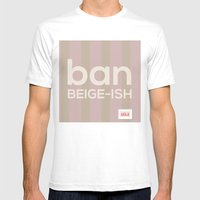 Ban Beige-ish Mens Fitted Tee White SMALL