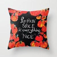 Pumpkin Spice And Everyt… Throw Pillow