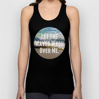 Let The Waves Wash Over Me Unisex Tank Top