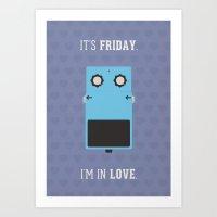 It's Friday! Art Print