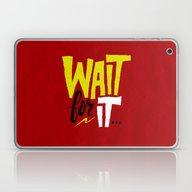 Laptop & iPad Skin featuring Wait For It. by Chris Piascik