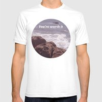 You're Worth It Mens Fitted Tee White SMALL