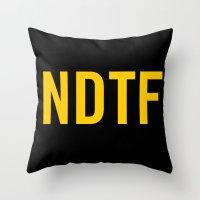 Not DTF Throw Pillow