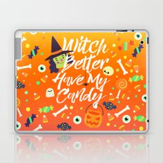 Witch Better Have My Candy Laptop & iPad Skin