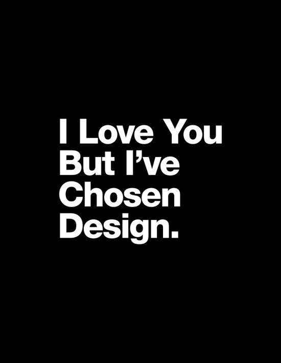 I Love You But I've Chosen Design Art Print