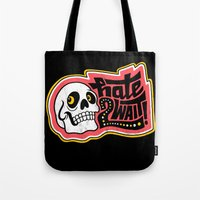HATE 2 WAIT Tote Bag