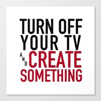 Turn Off Your TV - You'r… Canvas Print