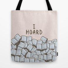 I Hoard Books Tote Bag