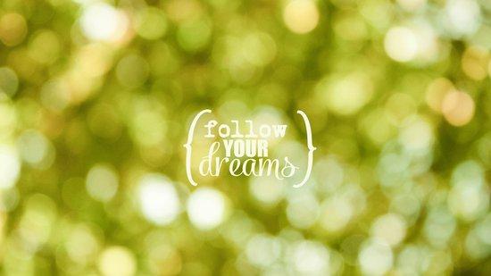 Follow Your Dreams II Art Print