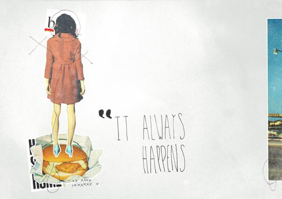 It Always Happens | Collage Art Print