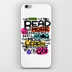 the more you that you read iPhone & iPod Skin
