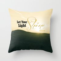 Let Your Light Shine - M… Throw Pillow