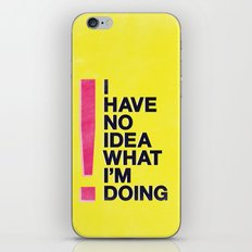I Have No Idea What I'm Doing iPhone & iPod Skin