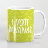 I Vote Bananas Mug