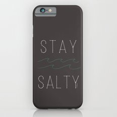Stay Salty iPhone 6s Slim Case