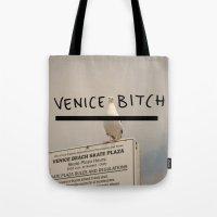 venice bitch - fun for all Tote Bag