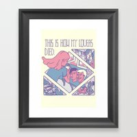 This Is How My Lovers Di… Framed Art Print