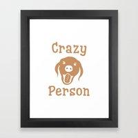 Crazy Dog Person [FOR WHITE] Framed Art Print