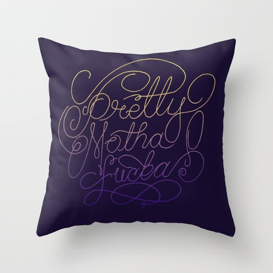 Stay Pretty Throw Pillow
