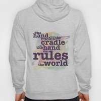The Hand That Rocks The … Hoody