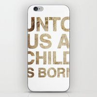UNTO US A CHILD IS BORN … iPhone & iPod Skin