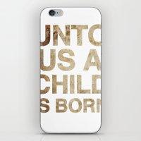 UNTO US A CHILD IS BORN (Isaiah 9:6) iPhone & iPod Skin