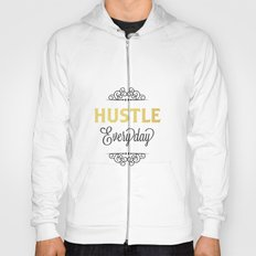 Hustle Everyday  Hoody