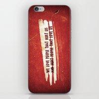 We Love / We Hurt iPhone & iPod Skin