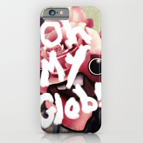 OH MY GLOB! iPhone & iPod Case