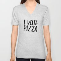 I Vote Pizza  Unisex V-Neck